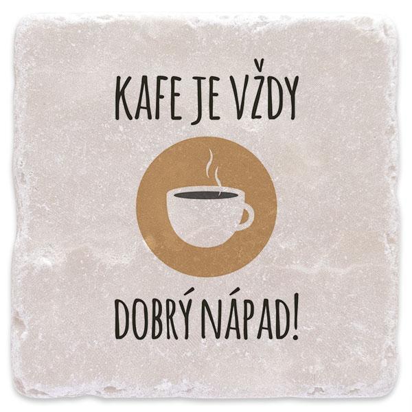 Kafe je vždy dobrý nápad