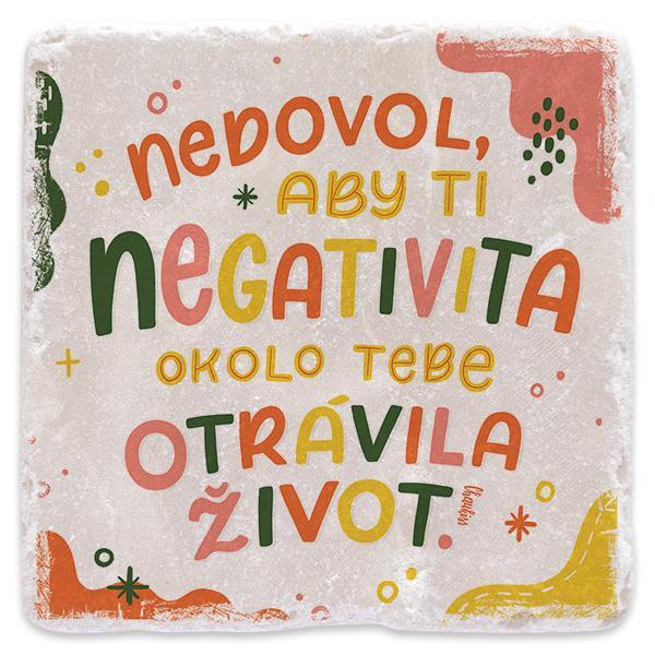 Nedovol, aby ti negativita otrávila život